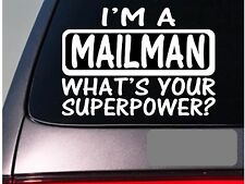 I'm a mailman sticker decal *E195* mail postal letter van carrier mailbox