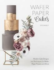 Wafer Paper Cakes by Stevi Auble (author)