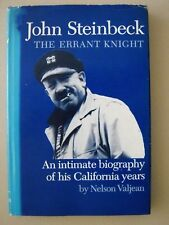 John Steinbeck - The Errant Knight ~ Valjean ~ Biography of His California Years