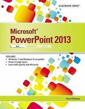 Illustrated: Microsoft® PowerPoint® 2013 by David W. Beskeen (2013,...