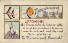 "1911 the Homing instinct And Send This Card To Let You Know I'M ""Homeward Bound"""