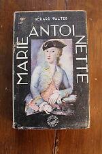 Gérald WALTER - MARIE-ANTOINETTE - ed. du bateau ivre 1948