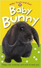 Baby Bunny (Baby Touch and Feel) - Good Book Roger Priddy