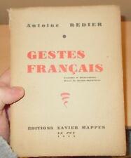 ANTOINE REDIER GESTES FRANCAIS EO EDITION ORIGINALE 1944 TIRAGE DE TETE