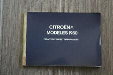 (122) Catalogue Citroën Modèles 1980 2cv Dyane LNA Méhari GS CX C35 H 1000-H1600