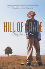 Hill of Grace by Stephen Orr (Paperback, 2004) 1st edition Brand new Classic
