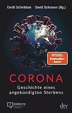 Corona: Geschichte eines angekündigten Sterbens   Buch   Zustand sehr gut