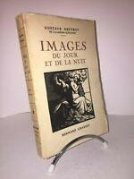 Images du jour et de la nuit par Gustave Geffroy. Grasset 1924