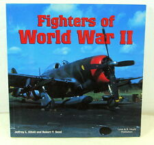 Fighters of World War II, JL Ethell and Robert T. Sand, 2001