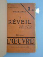URBAIN GOHIER- LE REVEIL/ GARDER UNE PATRIE REFAIRE UN PEUPLE-ED L OEUVRE-1911
