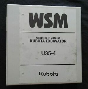GENUINE KUBOTA U35-4 EXCAVATOR SERVICE REPAIR MANUAL EXCELLENT SHAPE