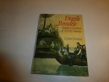 A Fragile Paradise: Fletcher Christian of HMS Bounty by Glynn Christian,HBDJ 306