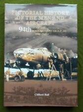 More details for e118 clifford hall history of...the 94th bombardment group (h) 1942-45  signed