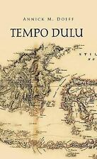 Tempo Dulu by Annick M. Doeff (2012, Hardcover)