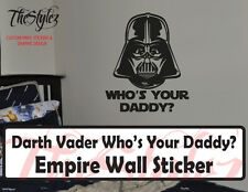 Darth Vader Who's Your Daddy Vinyl Wall Sticker