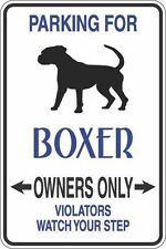 """Metal Sign Parking For Boxer Owners Only 8"""" x 12"""" Aluminum S288"""