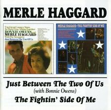MERLE HAGGARD - JUST BETWEEN THE TWO OF US/THE FIGHTIN' SIDE OF ME  CD NEUF