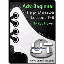Adv-Beginner Tap Dance Lessons 5-8 on DVD by Rod Howell (4 Hours 15 minutes)