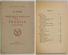 Piazzi OPERE FRANCESCO RAIBOLINI IL FRANCIA OREFICE PITTORE 1925 Azzoguidi