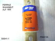 FUSE FERRAZ SHAWMUT AMP-TRAP AJT600 AMP WITH SMART SPOT NEW