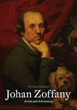 Johan Zoffany: Artist and Adventurer, Very Good Condition Book, Penelope Treadwe
