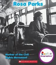 Rookie Biographies®: Rosa Parks : Mother of the Civil Rights Movement by Wil...