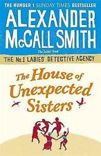 The House of Unexpected Sisters (No. 1 Ladies' Detective Agency), McCall Smith,