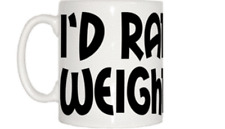 I'd Rather Be Weightlifting Mug