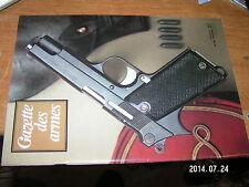 !!! Gazette des armes n°46 Smith & Wesson M27 Cartouche Guerre 1870 PA 35