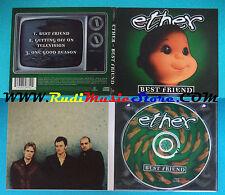 CD Singolo Ether Best Friend  CDR 6496 EUROPE 1998 DIGIPAK no mc lp vhs(S24)