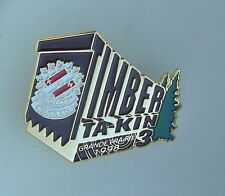 Timber Ta-Kin Kinsmen Kinette Grande Prairie 1998 Lapel Hat Pin