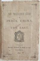 THE TRAVELLER'S GUIDE INDIA CHINA EAST ORIENTE CINA VIAGGIO COMPAGNIE MARITTIME