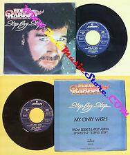 LP 45 7''EDDIE RABBITT Step by step My only wish 1981 italy MERCURY no cd mc dvd