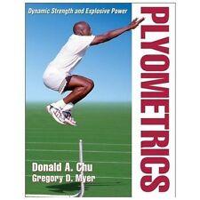 Plyometrics: By Donald Chu, Greg Myer