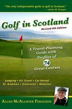 New listing  GOLF IN SCOTLAND: A TRAVEL-PLANNING GUIDE WITH PROFILES OF *Excellent Condition*