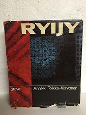 Riyjy by Annikki Toikka Karvonen Rya Rugs from Finland Very scarce HC