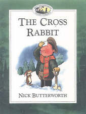 The Cross Rabbit by Nick Butterworth (Paperback, 1999)