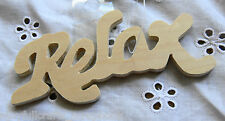 "WOODEN Word Script ""Relax"" 105 x 45 x 5mm - Ready To Color Your Choice"