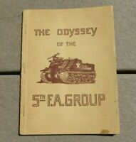 WW2 US ARMY MILITARY ODYSSEY OF THE 5th FIELD ARTILLERY GROUP UNIT HISTORY