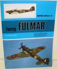 Warpaint Series No.41 - Fairey Fulmar                    40 Pages          Book