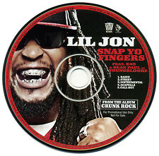 Lil Jon SNAP YO FINGERS Feat. E-40 & Sean Paul (YBZ) (Promo CD Single) (2006)