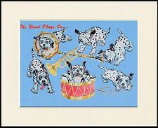 """DALMATIAN PUPS """" THE BAND PLAYS ON """" CHARMING DOG PRINT MOUNTED READY TO FRAME"""