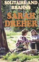 Solitaire and Brahms Paperback Sarah Dreher