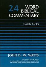 Word Biblical Commentary: Isaiah 1-33 24 by John D. W. Watts (1985, Hardcover)