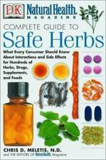 Complete Guide to Safe Herbs : What Every Consumer Should Know about Interaction