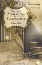 Ghosts Apparitions & Poltergeists NEW Book True accounts hunters Brian Righi