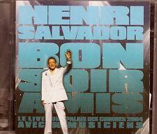 2 CDS LIVE 28 TITRES--HENRI SALVADOR-BONSOIR AMIS / LIVE PALAIS DES CONGRES 2004