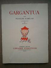 """François RABELAIS """" GARGANTUA """" /  Edition Numérotée et Illustrée par DUBOUT"""