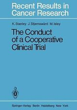 The Conduct of a Cooperative Clinical Trial 77 by K. E. Stanley, J....
