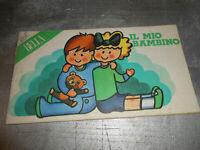 Vecchia pubblicita' IL MIO BAMBINO - BELLA - DIARIO - vintage COLLEZIONE